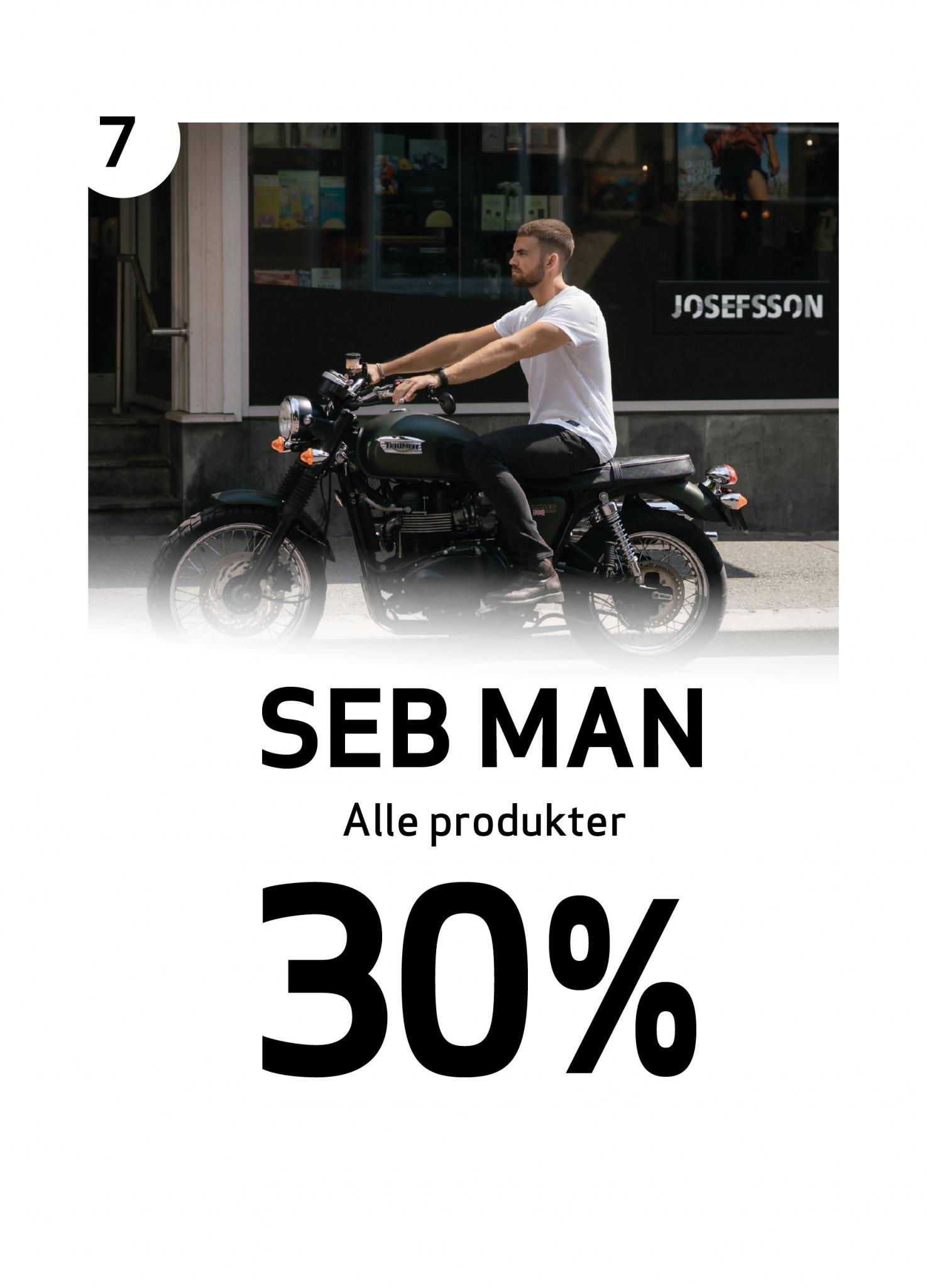 Mann med nyklippet hår og trimmet skjegg på motorsykkel utenfor Josefsson-salong og teksten 30% på alle varer fra SEB MAN